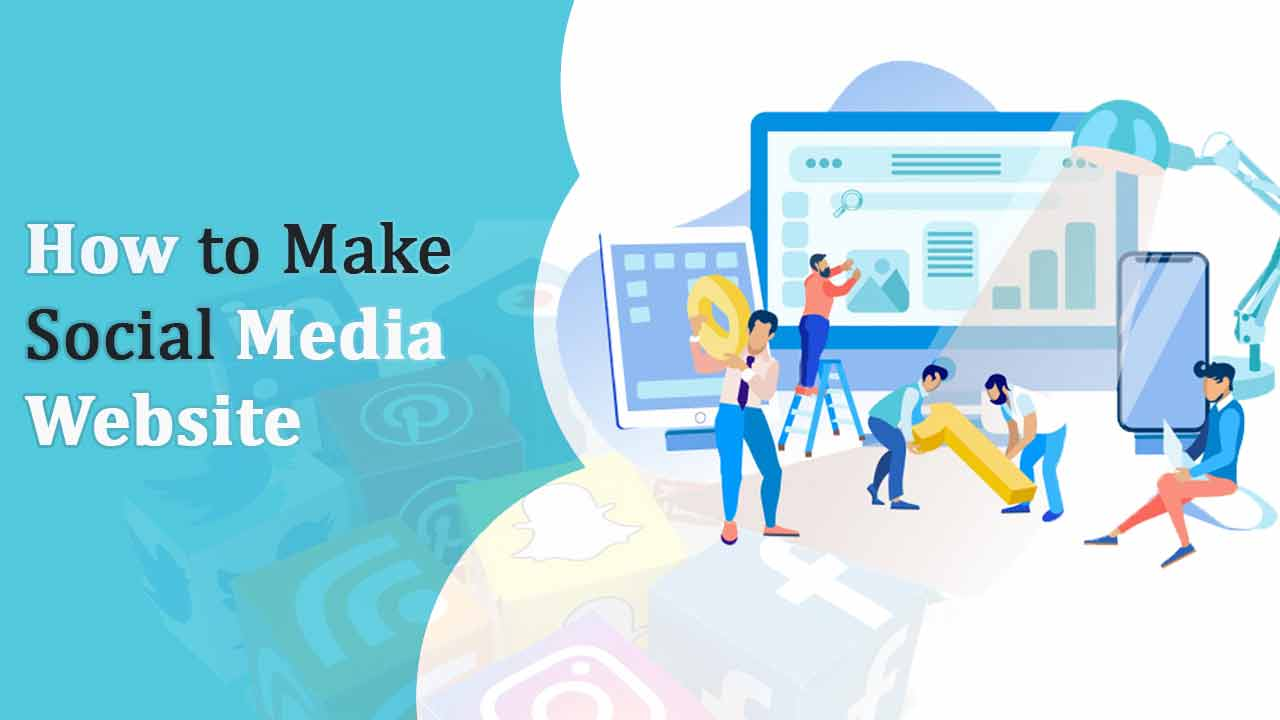 Make a Social Media Website