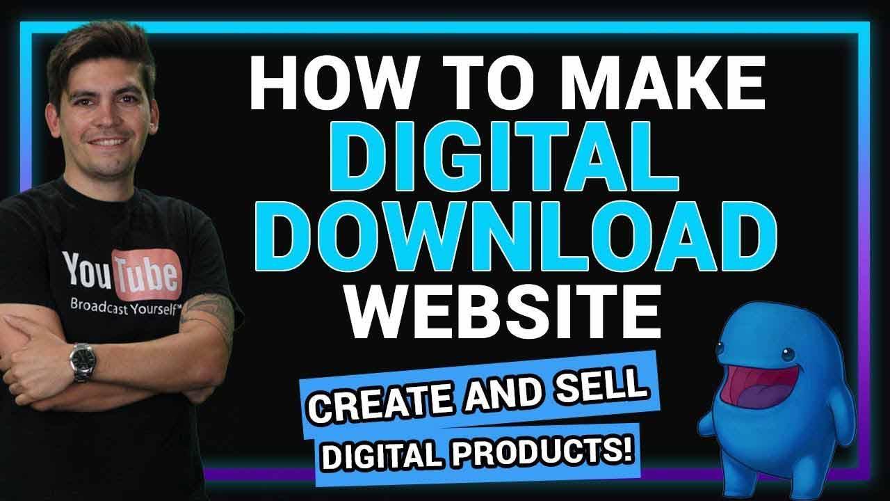 Create a Digital Download Website