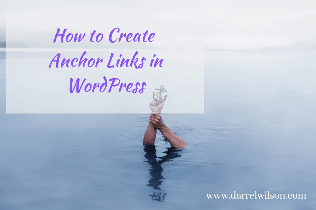 How to Create Anchor Links in WordPress and Why You'd Want to