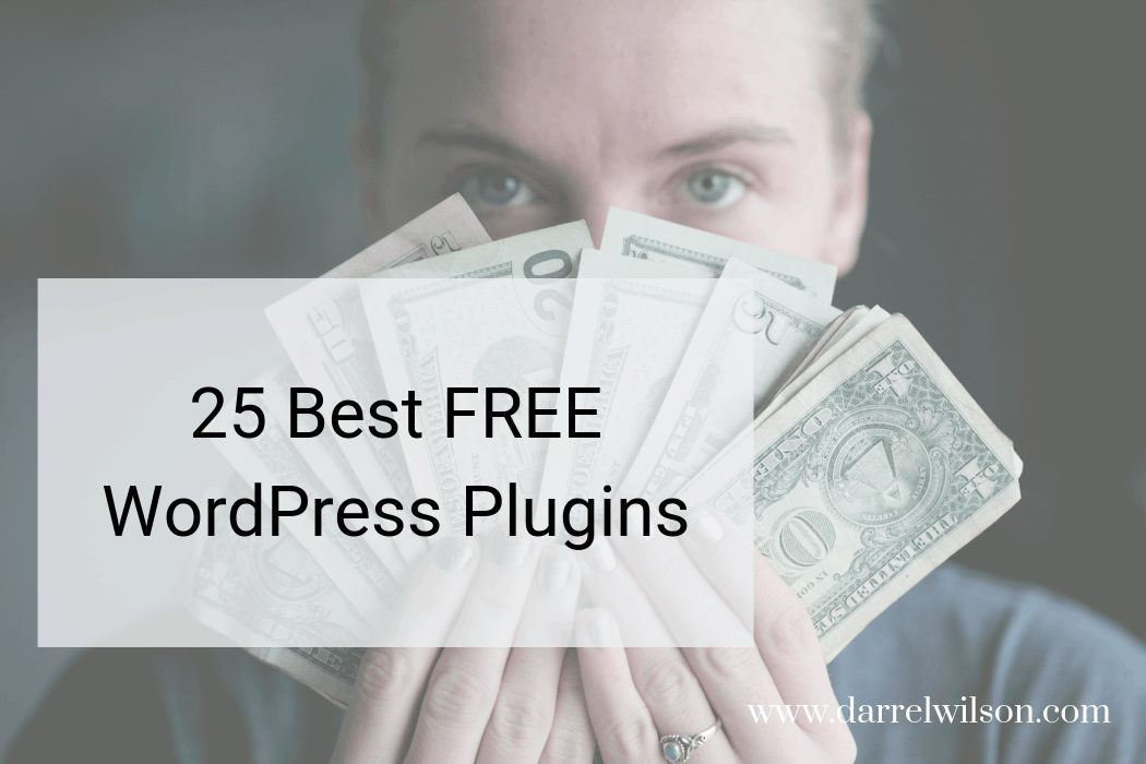 VIDEO: 25 Best FREE Wordpress Plugins