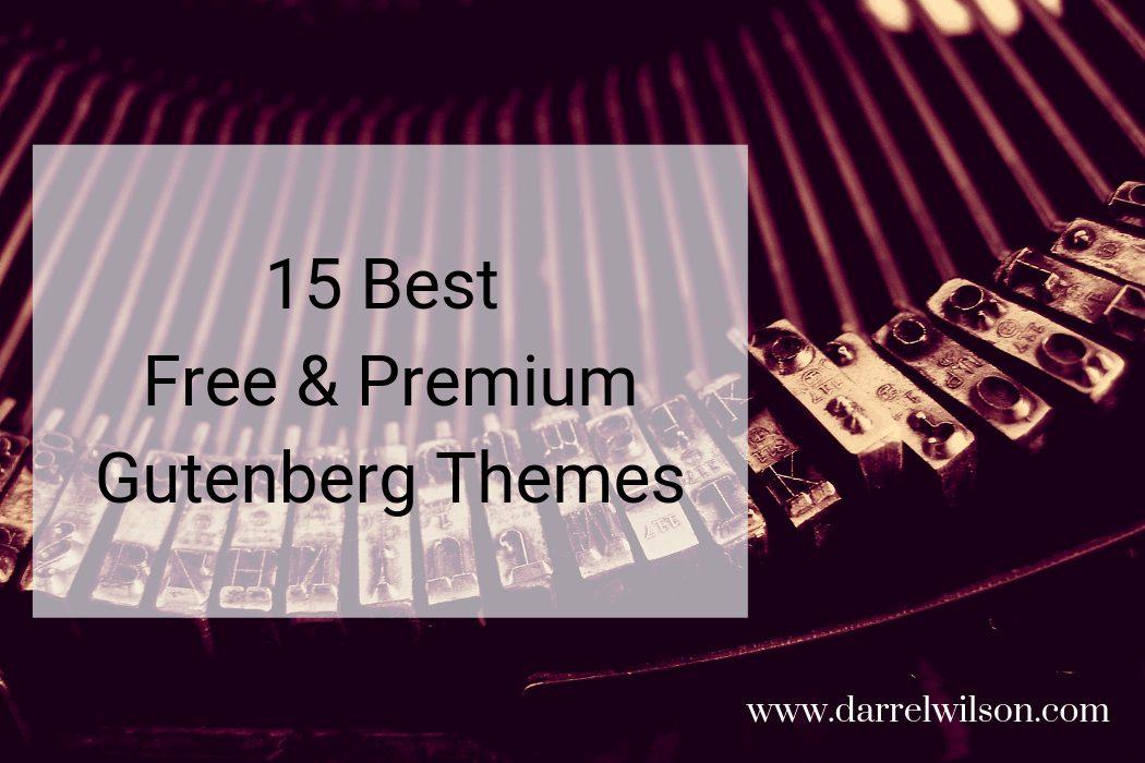 15 Best Free and Premium Gutenberg Themes